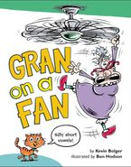 Gran on a Fan - Kevin Bolger