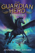 The Guardian Herd: Stormbound Hardcover  by Jennifer Lynn Alvarez
