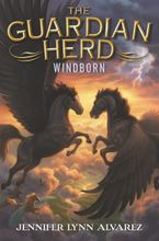 The Guardian Herd: Windborn Hardcover  by Jennifer Lynn Alvarez