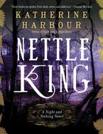 Nettle King Paperback  by Katherine Harbour