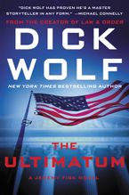 The Ultimatum Hardcover  by Dick Wolf