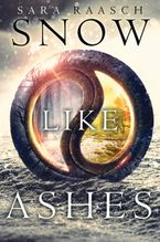 Snow Like Ashes Hardcover  by Sara Raasch