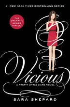Pretty Little Liars #16: Vicious Hardcover  by Sara Shepard