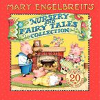 Mary Engelbreit's Nursery and Fairy Tales Collection Hardcover  by Mary Engelbreit