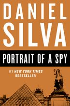 Portrait of a Spy Paperback  by Daniel Silva