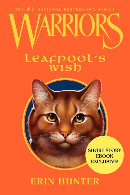 Warriors leafpools wish erin hunter e book fandeluxe Document