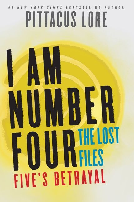The fall of five pittacus lore e book i am number four the lost files fives betrayal fandeluxe Epub