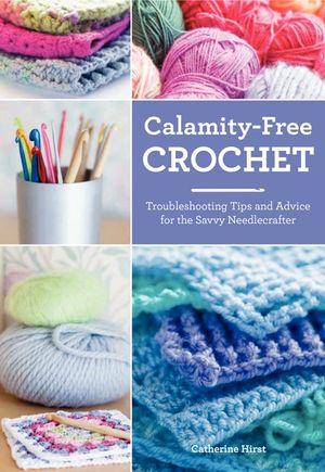 Calamity-Free Crochet book image