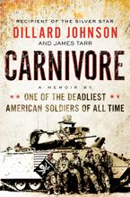 Carnivore Hardcover  by Dillard Johnson
