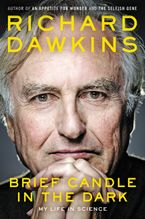 Brief Candle in the Dark Hardcover  by Richard Dawkins