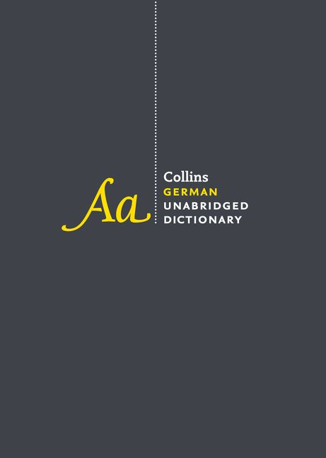 Collins German Unabridged Dictionary 8th Edition By HarperCollins Publishers Ltd