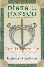 The Hallowed Isle Book One eBook  by Diana L. Paxson
