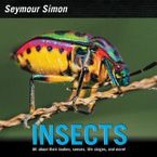 Insects Hardcover  by Seymour Simon