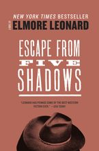 Escape from Five Shadows Paperback  by Elmore Leonard