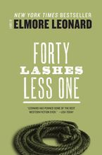Forty Lashes Less one Paperback  by Elmore Leonard