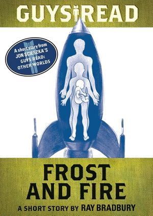 Guys Read: Frost and Fire book image