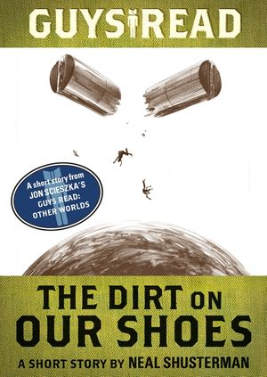 Guys Read: The Dirt on Our Shoes book image