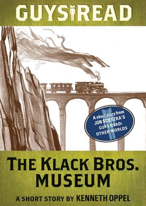 Guys Read: The Klack Bros. Museum book image
