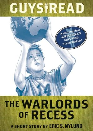 Guys Read: The Warlords of Recess book image