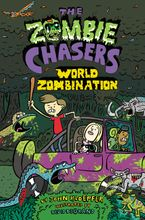 The Zombie Chasers #7: World Zombination Hardcover  by John Kloepfer