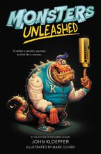 Monsters Unleashed Hardcover  by John Kloepfer