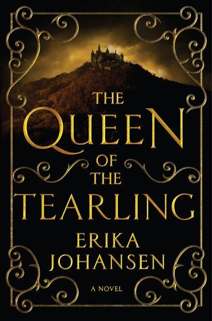 The Queen of the Tearling - Erika Johansen - Hardcover