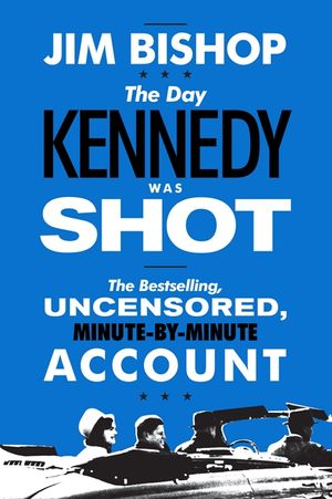 The Day Kennedy Was Shot book image