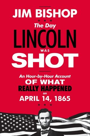 The Day Lincoln Was Shot book image