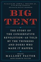 Big Tent Hardcover  by Mallory Factor
