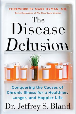The Disease Delusion book image