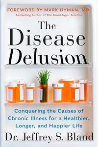 the-disease-delusion