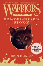 Warriors Super Edition: Bramblestar's Storm Hardcover  by Erin Hunter
