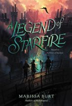 A Legend of Starfire Hardcover  by Marissa Burt