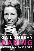 Daring: My Passages Paperback  by Gail Sheehy