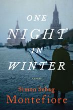 One Night in Winter Hardcover  by Simon Sebag Montefiore