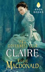 The Governess Club: Claire Paperback  by Ellie Macdonald