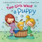 Two Girls Want a Puppy Hardcover  by Evie Cordell
