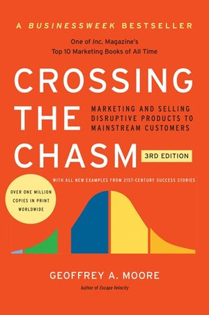 Crossing the Chasm, 3rd Edition book image