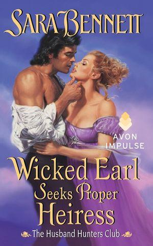 Wicked Earl Seeks Proper Heiress book image