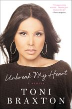 Unbreak My Heart Paperback  by Toni Braxton