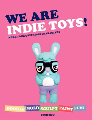 We Are Indie Toys book image