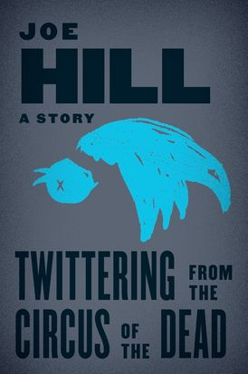 Twittering from the Circus of the Dead