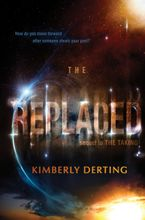 The Replaced Hardcover  by Kimberly Derting