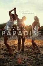 Even in Paradise Hardcover  by Chelsey Philpot