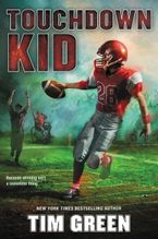Touchdown Kid Hardcover  by Tim Green