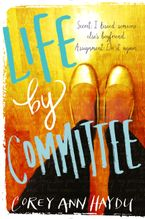 Life by Committee Paperback  by Corey Ann Haydu