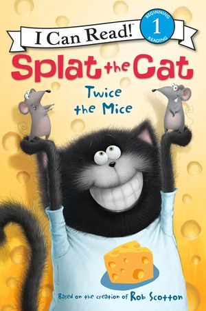 Splat the Cat: Twice the Mice book image