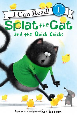 Splat the Cat and the Quick Chicks book image