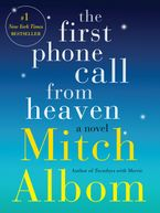 The First Phone Call from Heaven Hardcover  by Mitch Albom