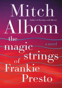 the-magic-strings-of-frankie-presto